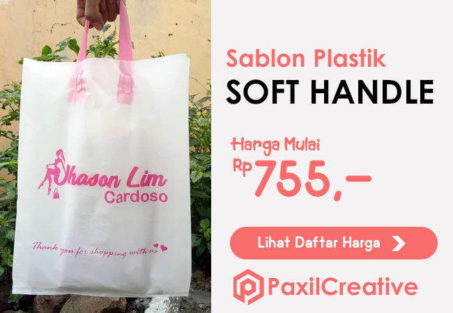 Harga Sablon Plastik Soft Handle Bags